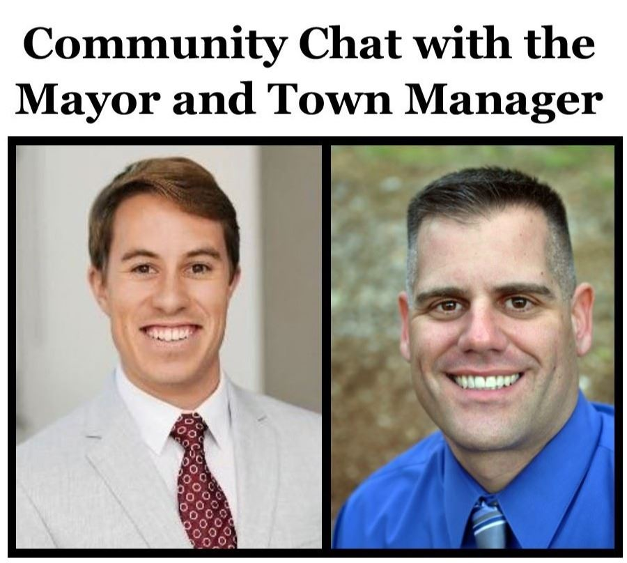 Community Chat with the Mayor and Town Manager